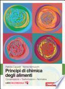 Principi di chimica degli alimenti. Conservazione, trasformazioni, normativa