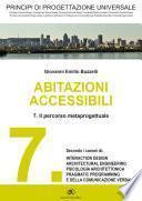 PRINCIPI DI PROGETTAZIONE UNIVERSALE - Abitazioni accessibili - 7. Il percorso meta progettuale
