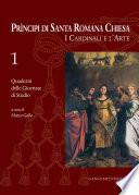Principi di Santa Romana Chiesa. I Cardinali e l'Arte