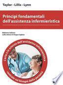 Principi fondamentali dell'assistenza infermieristica. L'arte e la scienza dell'assistenza infermieristica centrate sui bisogni della persona