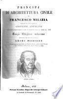 Principj di architettura civile; illustrati da Giovanni Antolini con nuove osservazioni e note. 3. ed