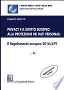 Privacy e il diritto europeo alla protezione dei dati personali