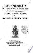 Pro-memoria dell'avvocato d. Carlo Fea commissario delle Antichita' per la venerabile chiesa di S. Maria della Pace