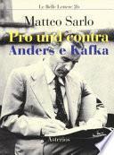 Pro und contra Anders e Kafka