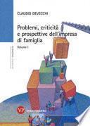 Problemi, criticità e prospettive dell'impresa di famiglia