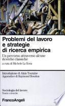 Problemi del lavoro e strategie di ricerca empirica