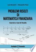 Problemi risolti di Matematica Finanziaria