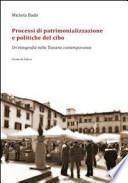 Processi di patrimonializzazione e politiche del cibo