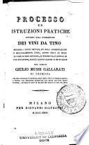 Processo ed istruzioni pratiche intorno alla formazione dei vini da tino