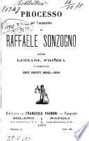 Processo per l'assassinio di Raffaele Sonzogno contro Luciani, Frezza e coimputati Armati, Scarpetti, Morelli e Farina