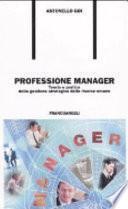 Professione manager. Teoria e pratica della gestione strategica delle risorse umane