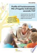 Profilo Di Funzionamento, Pei E Progetto Individuale Secondo l'Icf