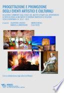 Progettazione e promozione degli eventi artistici e culturali
