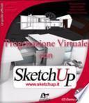 Progettazione virtuale con SketchUp