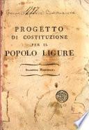 Progetto di costituzione per il popolo Ligure ...