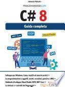 Programmare con C#8 - Guida completa