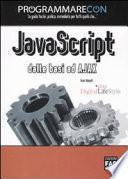 Programmare con JavaScript. Dalle basi ad Ajax