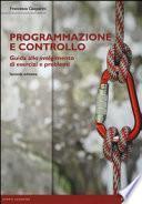 Programmazione e controllo. Guida allo svolgimento di esercizi e problemi