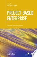 Project Based Enterprise