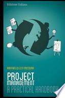 Project Management - a Practical Handbook