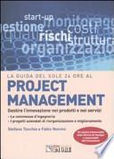 Project management. Gestire l'innovazione nei prodotti e nei servizi
