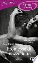 Promesse di mezzanotte (I Romanzi Extra Passion)