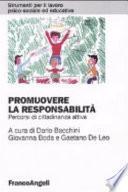 Promuovere la responsabilità. Percorsi di cittadinanza attiva