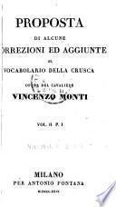 Proposta di alcune correzioni ed aggiunte al Vocabolario della Crusca
