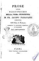 Prose cavate dallo specchio della vera penitenza di fr. Jacopo Passavanti