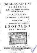 Prose fiorentine raccolte dallo Smarrito [pseud.] accademico della Crusca