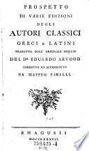 Prospetto di varie edizioni degli autori classici Greci e Latini