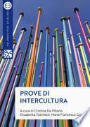 Prove di intercultura. Sguardi, pensieri e azioni per una società multiculturale