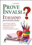 Prove INVALSI di italiano. Per la Scuola media