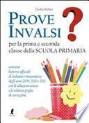 Prove INVALSI per la prima e seconda classe della Scuola primaria