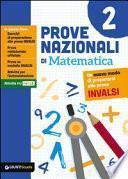 Prove nazionali di matematica. Un nuovo modo di prepararsi alle prove INVALSI