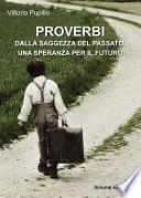 Proverbi dalla saggezza del passato, una speranza per il futuro