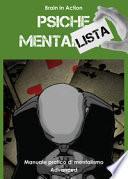 Psiche mentalista. Manuale pratico di mentalismo