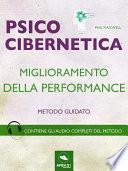 Psicocibernetica. Miglioramento della performance
