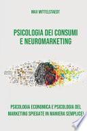 Psicologia dei Consumi e Neuromarketing