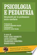 Psicologia e pediatria. Strumenti per le professioni socio-sanitarie