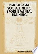 PSICOLOGIA SOCIALE NELLO SPORT E MENTAL TRAINING