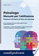Psicologo. Manuale per l'abilitazione