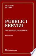Pubblici servizi. Discussione e problemi