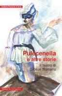 Pulecenella e altre storie. Il teatro di Giosuè Romano