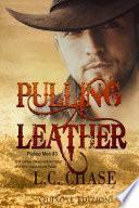 Pulling Leather - Edizione italiana