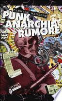 Punk, anarchia, rumore
