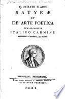 Q. Horatii Flacci Satyrae et De arte poetica cum appostis italico carmine interpretationibus, ac notis