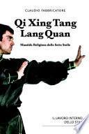 Qi Xing Tang Lang Quan - Mantide Religiosa delle Sette Stelle - Il lavoro interno dello stile