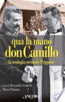 Qua la mano don Camillo