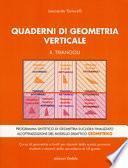 Quaderni di geometria verticale